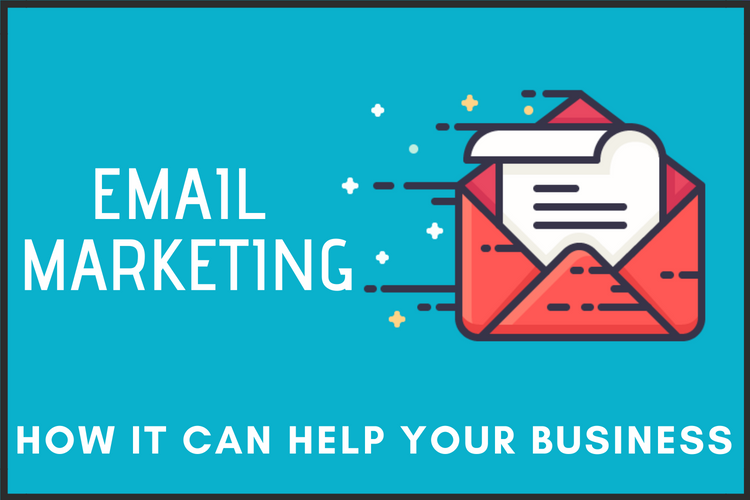 Email Marketing: How it can Help your Business
